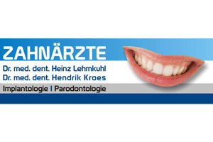 Zahnarztpraxis Dr. Lehmkuhl und Dr. Kroes